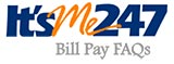 ItsMe247 Bill Pay FAQs